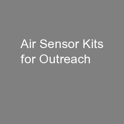 Air Sensor Kits for Outreach