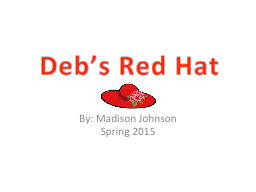 Deb's Red Hat