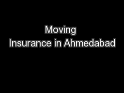 Moving Insurance in Ahmedabad