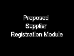 Proposed Supplier Registration Module