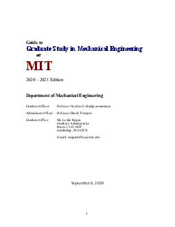 Guide to Graduate Study in Mechanical Engineering at MIT   Edition Department of Mechanical Engineering Graduate Officer Professor David E