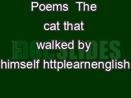 Poems  The cat that walked by himself httplearnenglish