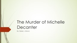 The Murder of Michelle Decanter
