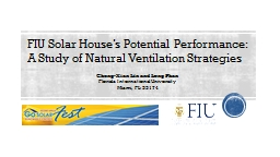 FIU Solar House's Potential Performance: A Study of Natur PowerPoint PPT Presentation