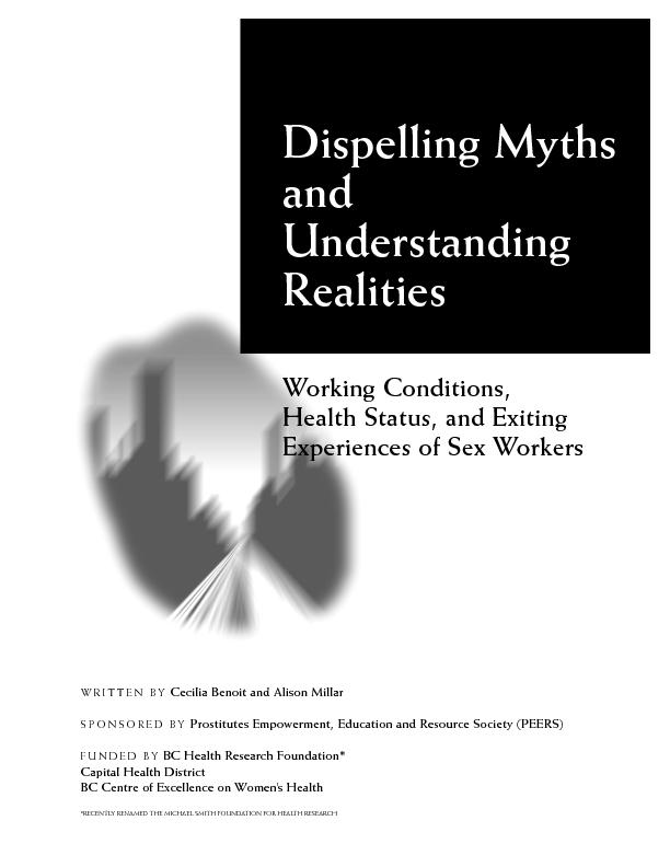 Dispelling Myths and Understanding Realities: Working Conditions, Heal