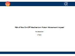 FEA of the On-Off Mechanism Piston Movement Impact