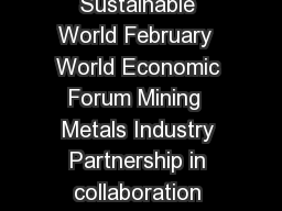 Industry Agenda Scoping Paper Mining and Metals in a Sustainable World February  World Economic Forum Mining  Metals Industry Partnership in collaboration with Accenture  World Economic Forum Annual