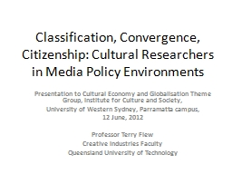 Classification, Convergence, Citizenship: Cultural Research
