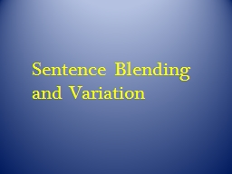 Sentence Blending and Variation