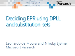 Deciding EPR using DPLL and substitution sets PowerPoint PPT Presentation