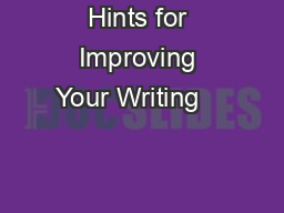 Hints for Improving Your Writing                                                 PDF document - DocSlides
