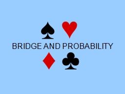 BRIDGE AND PROBABILITY