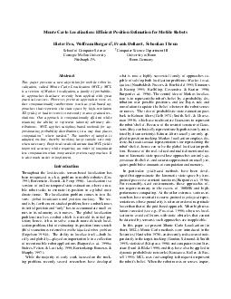 Monte Carlo Localization Efcient Position Estimation for Mobile Robots Dieter Fox Wolfram Burgard  Frank Dellaert Sebastian Thrun School of Computer Science Computer Science Department III Carnegie M