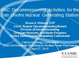 NRC Decommissioning Activities for the San PowerPoint PPT Presentation