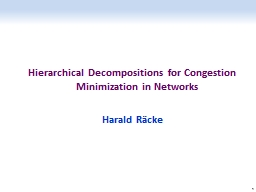 Hierarchical Decompositions for Congestion Minimization in