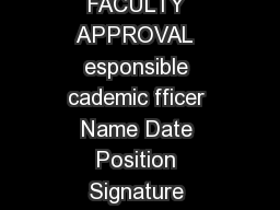 Version  March  Form  Page  of  APPLICATION FOR CREDIT RECOGNITION FACULTY APPROVAL  esponsible cademic fficer Name Date Position Signature Telephone Ext AUTOMATIC CREDIT ffice se nly Please credit t