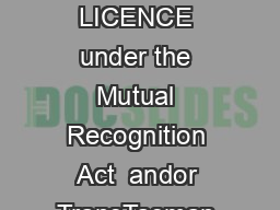 P Page   P Application by an INDIVIDUAL FOR A NSW SECURITY LICENCE under the Mutual Recognition Act  andor TransTasman Mutual Recognition Act  Please use a BLACK or BLUE PEN PowerPoint PPT Presentation