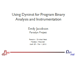 Using Dyninst for Program Binary Analysis and Instrumentati