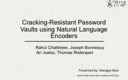 Cracking-Resistant Password Vaults using Natural Language E PowerPoint PPT Presentation