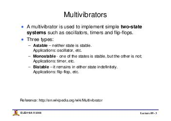 Lecture    ELEA   Multivibrators A multivibrator is used to implement simple twostate systems such as oscillators timers and flipflops