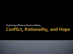 Conflict, Rationality, and Hope