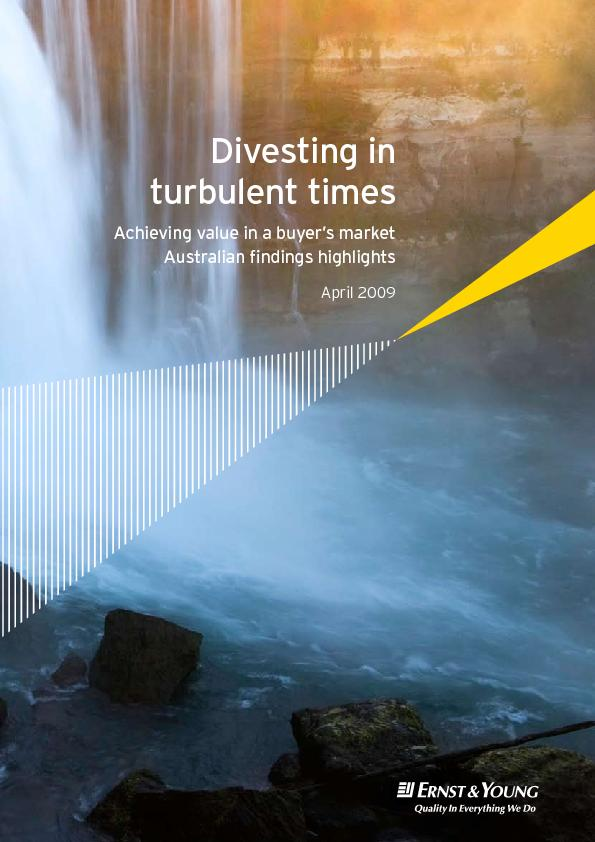 Divesting in turbulent timesAchieving value in a buyer's marketAu