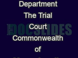CGF CJD   Probate and Family Court Department The Trial Court Commonwealth of Massachusetts Division Docket No