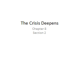 The Crisis Deepens PowerPoint PPT Presentation