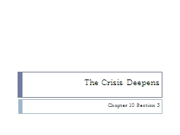 The Crisis Deepens PowerPoint Presentation, PPT - DocSlides