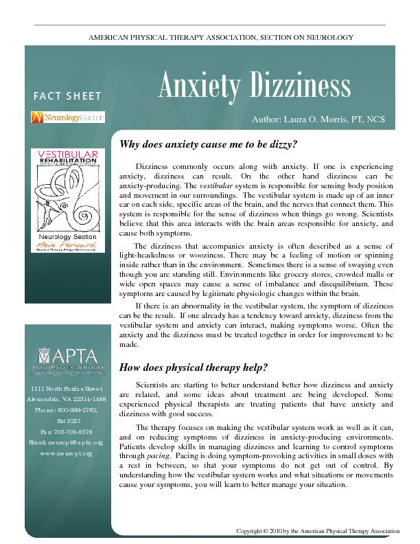 Dizziness commonly occurs along with anxiety. If one is experiencing