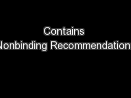 Contains Nonbinding Recommendations PowerPoint PPT Presentation