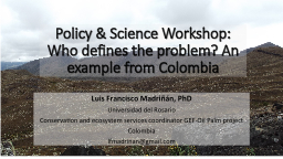 Policy & Science Workshop: Who defines the problem