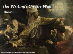 The Writing's On The Wall PowerPoint PPT Presentation