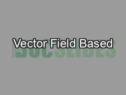 Vector Field Based
