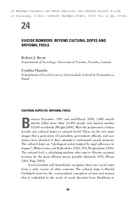 SUICIDE BOMBERS: BEYOND CULTURAL DOPES AND RATIONAL FOOLSRobert J. Bry