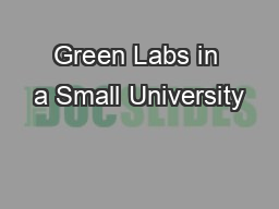Green Labs in a Small University PowerPoint PPT Presentation