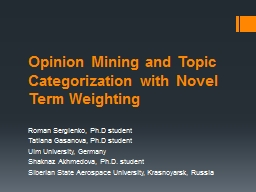 Opinion Mining and Topic Categorization with Novel Term Wei PowerPoint PPT Presentation