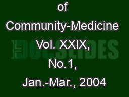 Indian Journal of Community-Medicine Vol. XXIX, No.1, Jan.-Mar., 2004