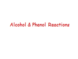Alcohol & Phenol Reactions
