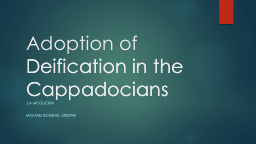 The Strategic Adoption of Deification in the Cappadocians