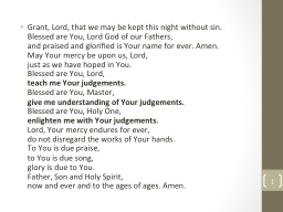 Grant, Lord, that we may be kept this night without sin.