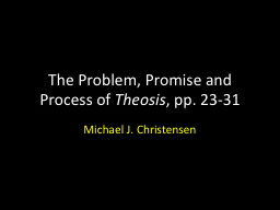 The Problem, Promise and Process of