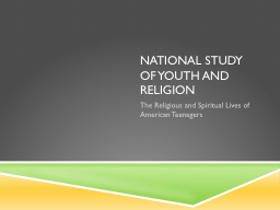 National Study of Youth and Religion PowerPoint PPT Presentation