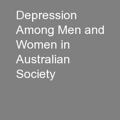 Depression Among Men and Women in Australian Society PowerPoint PPT Presentation