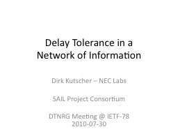 Delay Tolerance in a