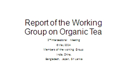 Report of the Working Group on Organic Tea