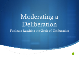 Moderating a Deliberation