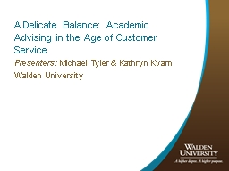 A Delicate Balance: Academic Advising in the Age of Custome