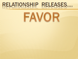 Relationship Releases….