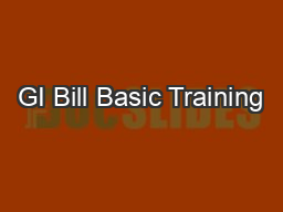 GI Bill Basic Training PowerPoint PPT Presentation